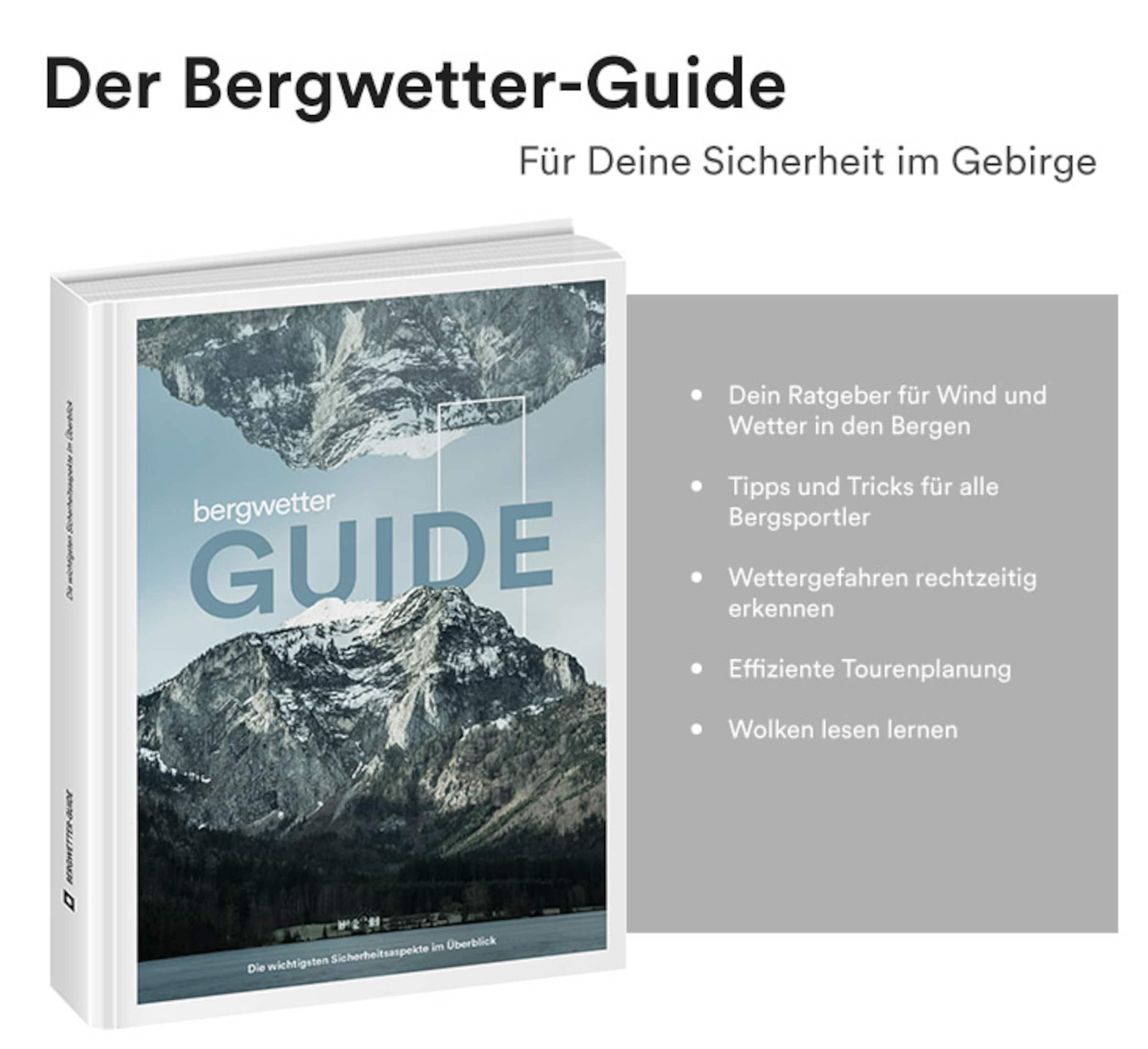 Der Bergwetter-Guide - Für Deine Sicherheit im Gebirge